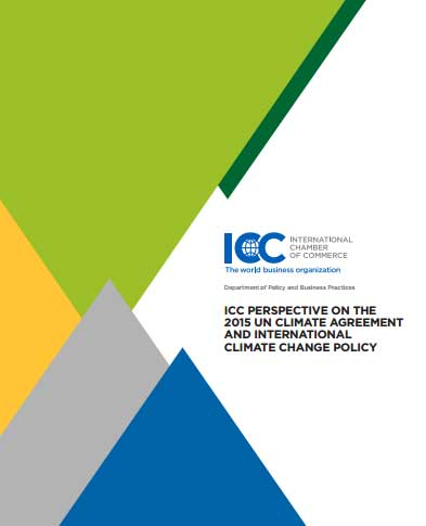 Icc perspective on the 2015 un climate agreement and international icc perspective on the 2015 un climate agreement and international climate change policy icc international chamber of commerce platinumwayz